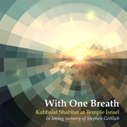 With One Breath - Temple Israel - Temple Israel