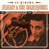 Jeremy & The Harlequins - Let's Ride