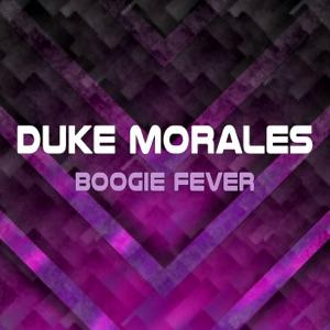 Duke Morales - Boogie Fever (Instrumental)