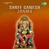 Shree Ganesh Janma Original Motion Picture Soundtrack