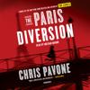 Chris Pavone - The Paris Diversion: A Novel (Unabridged) artwork