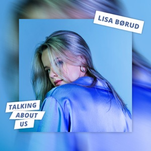 Lisa Børud - Talking About Us - Line Dance Music