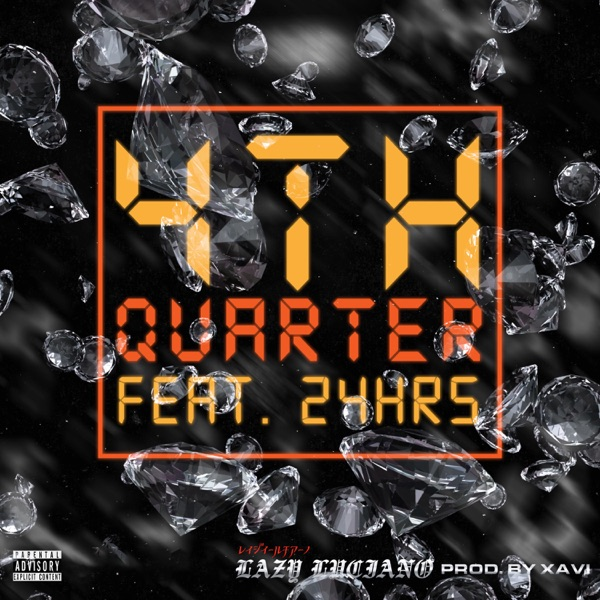 4th Quarter (feat. 24hrs) - Single