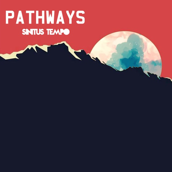 Pathways (feat. Mick Jenkins, add-2 & Don Anthony) - Single