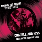 Michael Des Barres And The Mistakes - Stop! in the Name of Love
