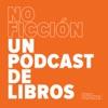 No ficción   Un podcast de libros