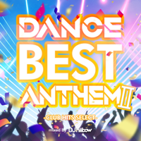 DJ hiibow - DANCE BEST ANTHEM Ⅱ -CLUB HITS SELECT- Mixed by DJ hiibow artwork