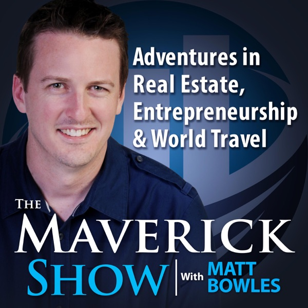 The Maverick Show with Matt Bowles – Podcast – Podtail