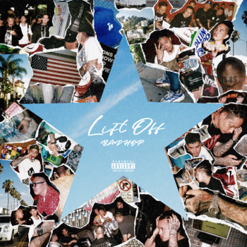 Lift Off EP BAD HOP album songs, reviews, credits