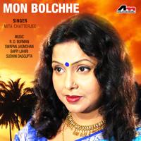 Mita Chatterjee - Mon Bolchhe artwork