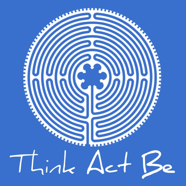 Think Act Be: Aligning thought, action, and presence