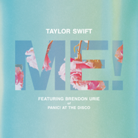 Taylor Swift ME! (feat. Brendon Urie of Panic! At The Disco)