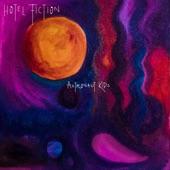 Hotel Fiction - Astronaut Kids
