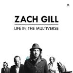 Zach Gill - Alright Soon...