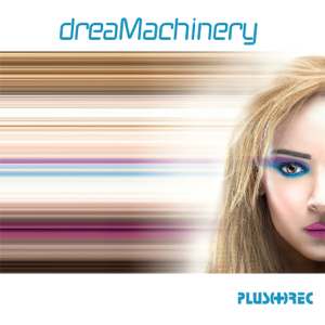 Dreamachinery - Dreamachinery