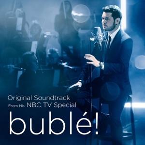 bublé! (Original Soundtrack from his NBC TV Special) Mp3 Download