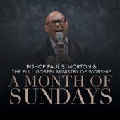 Bishop Paul S. Morton, Sr. - It's My Season