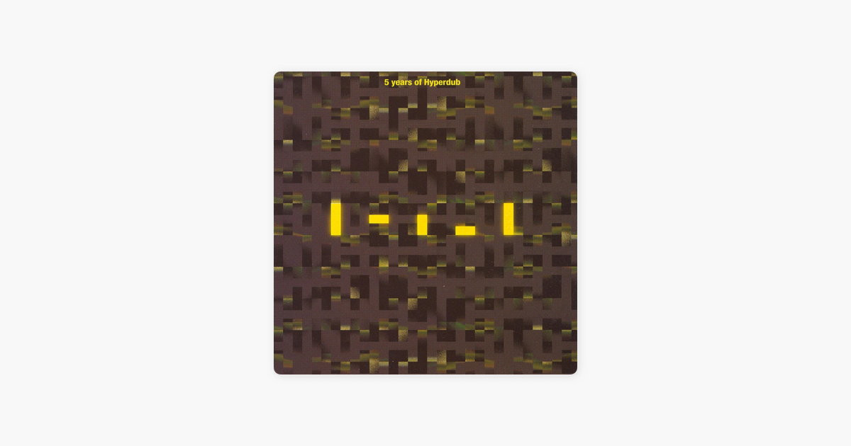 5 Years of Hyperdub, Vol. 1 by Various Artists on Apple Music