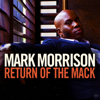 Mark Morrison - Return Of The Mack artwork