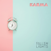 Fallen Lights - Karma artwork