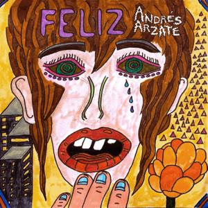 Andrés Arzate - Feliz