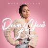 Malu Trevejo - Down 4 Your Love artwork