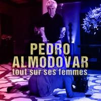Télécharger Pedro Almodóvar - Tout sur ses femmes Episode 1