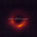 April 10, 2019: Powehi - Image of a Black Hole - Sleeping At Last