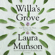 Laura Munson - Willa's Grove