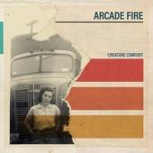 Creature Comfort - Arcade Fire