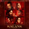 Arijit Singh - Kalank (Title Track) artwork