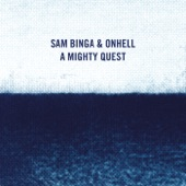 Sam Binga/ONHELL - A Mighty Quest