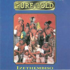 Pure Gold - Izethembiso