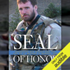 Gary Williams - Seal of Honor: Operation Red Wings and the Life of LT Michael P. Murphy (Unabridged)  artwork