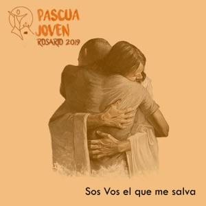 Pascua Joven Rosario - Con Ella y Con Vos