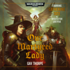 Gav Thorpe - Our Martyred Lady: Warhammer 40,000 (Unabridged)  artwork