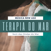 Cura Ondas do Mar - Terapia do Mar - Música New Age para Boas Vibrações com Som das Ondas do Mar artwork