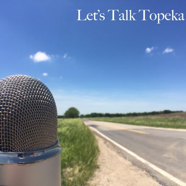 Let's Talk Topeka