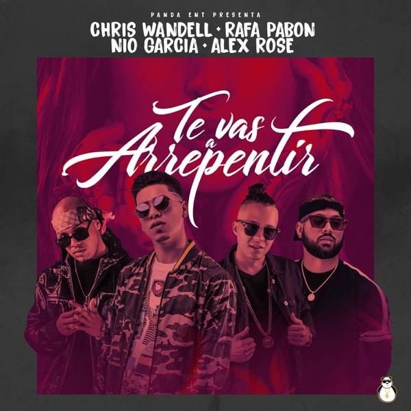 Te Vas Arrepentir (feat. Alex Rose) - Single