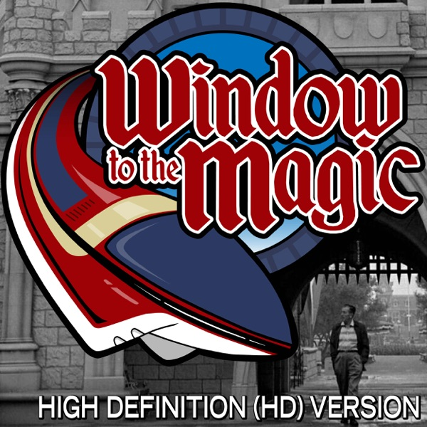 Listen to episodes of A WINDOW TO THE MAGIC: VIDEOCAST (high