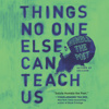 Humble the Poet - Things No One Else Can Teach Us  artwork