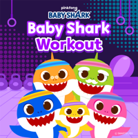 Pinkfong - Baby Shark Workout artwork