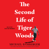 Michael Bamberger - The Second Life of Tiger Woods (Unabridged)  artwork
