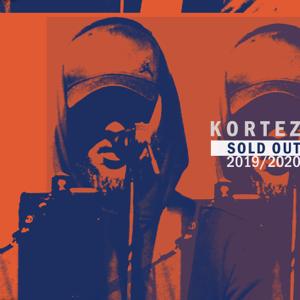 Kortez - Sold Out 2019/2020 (Live)