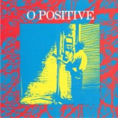 O Positive - Weight of Days