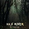 Max River - Retribution обложка