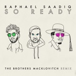 So Ready (The Brothers Macklovitch Remix) - Single