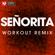 Señorita (Extended Workout Remix) - Power Music Workout