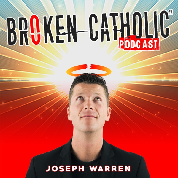 Broken Catholic: The #1 Voice of Spirituality + Christianity + Catholicism for the Spiritual But NOT Religious Person™