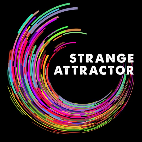Strange Attractor - Podcast – Podtail